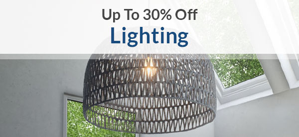 Lighting | Up To 30% Off | Shop Now